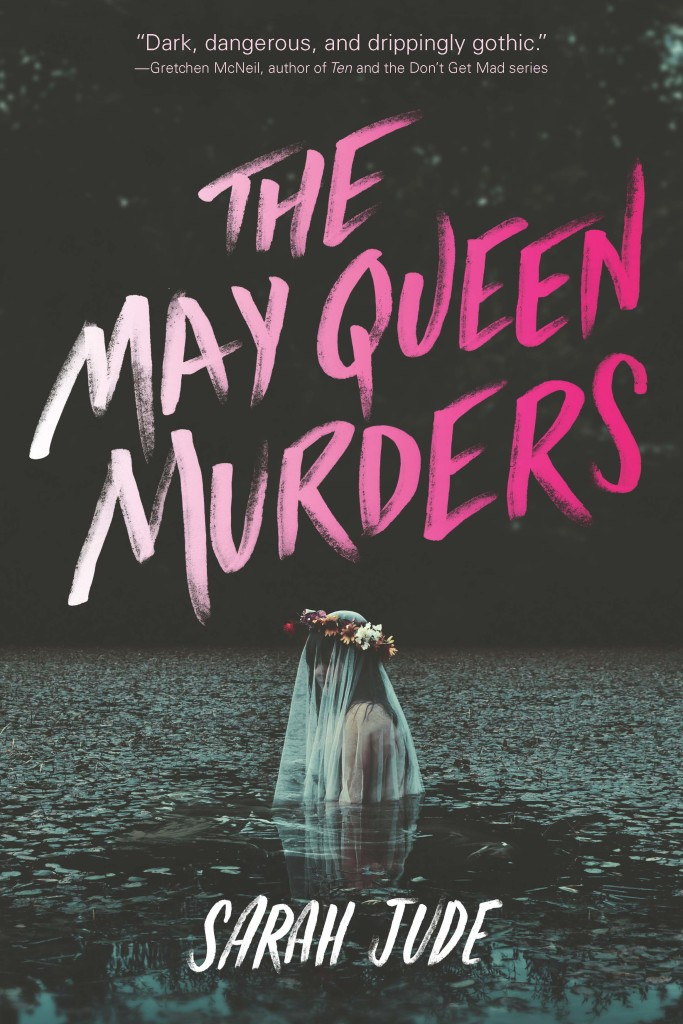 Why, yes, THE MAY QUEEN MURDERS has its cover.